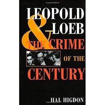 Leopold i Loeb: przestępstwem stulecia
