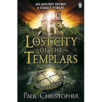 Cité perdue des Templiers (série The Templars)