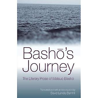 Basho's Journey: The Literary Prose of Matsuo Basho