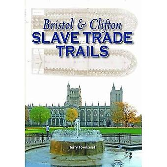 Bristol & Clifton Slave Trade Trails