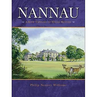 Nannau - een rijk tapijt van Welsh geschiedenis