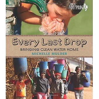 Every Last Drop: Bringing Clean Water Home (Footprints)