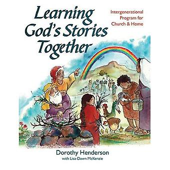 Learning Gods Stories Together: Intergenerational Bible Study and Activities for Church and Home
