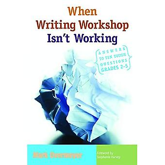 When Writing Workshop Isn't Working