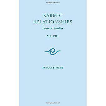 Karmic relationer: Volym 8: Esoteric Studies