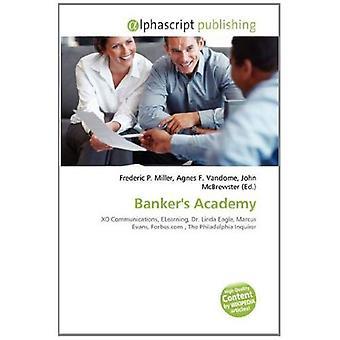 Banker Akademie: XO Communications, ELearning, Dr. Linda Eagle, Marcus Evans, Forbes.com, The Philadelphia Inquirer