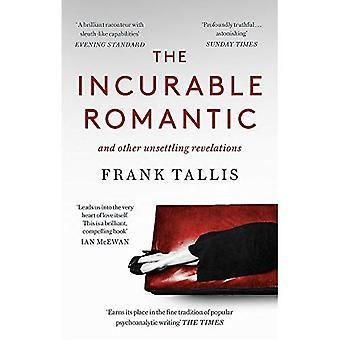 Obotlig romantiker: och andra oroande uppenbarelser