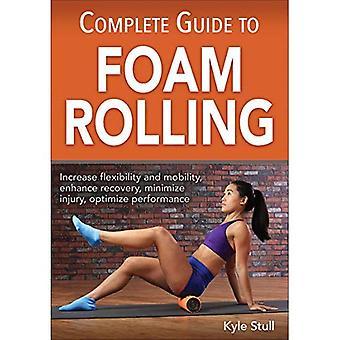 Complete gids voor Foam Rolling