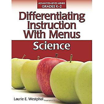 Differentiating Instruction with Menus, Grades K-2: Science