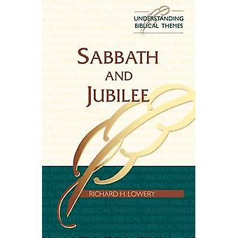 Sabbath and Jubilee by Lowery & R. H.
