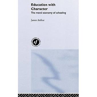 Education with Character by Arthur & James