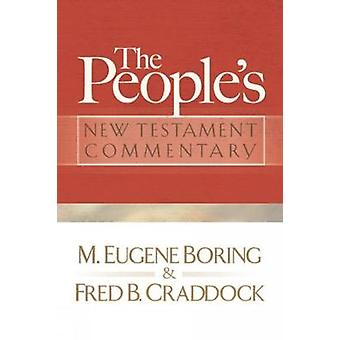 Peoples New Testament Commentary by Boring & M. Eugene