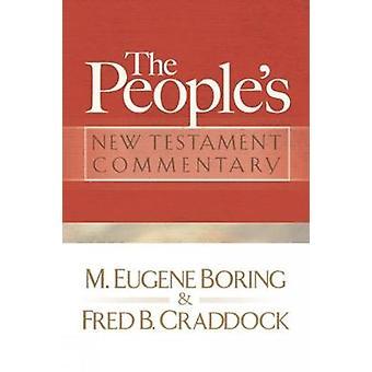 Völker neutestamentlichen Kommentaren von langweiligen & M. Eugene