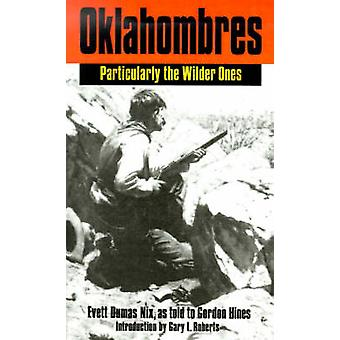 Oklahombres Particularly the Wilder Ones by Nix & Evett Dumas