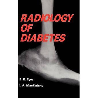 Radiology of Diabetes by Eyes & B.