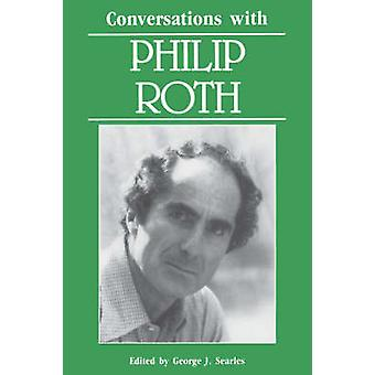 Conversations with Philip Roth by Searles & George J.