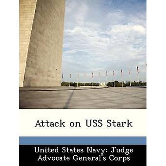 Attack on USS Stark by United States Navy Judge Advocate Gener