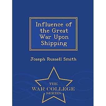 Influence de la grande guerre sur expédition War College série par Smith & Joseph Russell