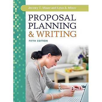 Proposal Planning  Writing by Miner & Jeremy