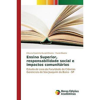 Ensino Superior responsabilidade social e impactos comunitrios by Coutinho Bucioli Oliveira Glucia