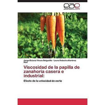 De viscosidad de La papila Zanahoria Casera E Industrial por virus Delgadillo Jorge Octavio