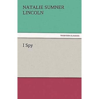 I Spy by Lincoln & Natalie Sumner