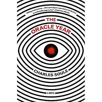 Das Oracle-Jahr: Ein Roman