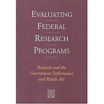 Evaluating Federal Research Programs - Research and the Government Per