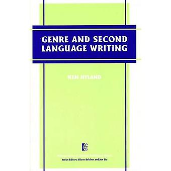 Genre and Second Language Writing by Ken Hyland - 9780472030149 Book