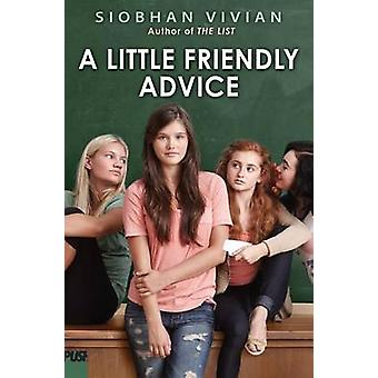 A Little Friendly Advice by Siobhan Vivian - 9780545758017 Book