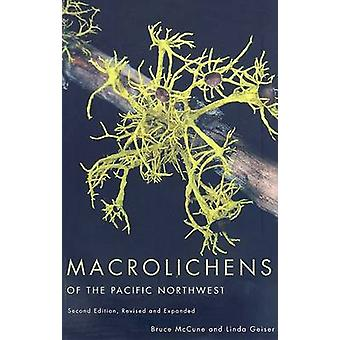 Macrolichens of the Pacific Northwest (2nd Revised edition) by Bruce