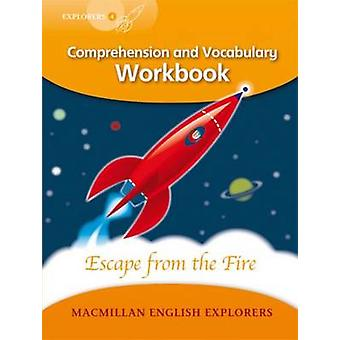 Explorers Level 4 - Escape from the Fire - Comprehension and Vocabular