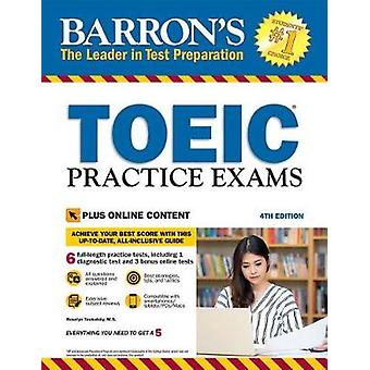 TOEIC Practice Exams by TOEIC Practice Exams - 9781438011820 Book