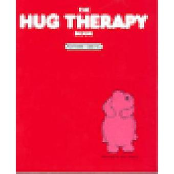 The Hug Therapy Book by Kathleen Keating - 9781568380940 Book