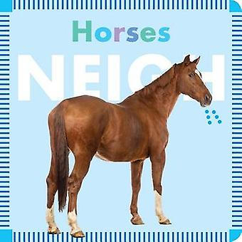 Horses Neigh by Rebecca Glaser - 9781681521268 Book