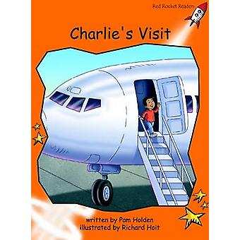 Charlie's Visit - Fluency - Level 1 (International edition) by Pam Hold