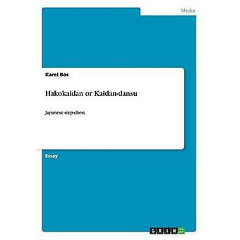 Hakokaidan or Kaidan-Dansu by Karel Bos - 9783656822820 Book