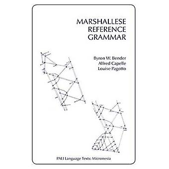 Marshallese Reference Grammar by Byron W. Bender - Alfred Capelle - L