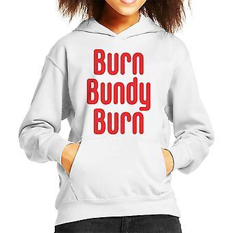 Burn Bundy Burn Kid's Hooded Sweatshirt