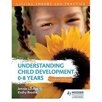 Comprendere lo sviluppo dei bambini 08 anni 4a edizione Linki di Jennie Lindon