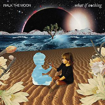 Walk the Moon - What If ingenting [CD] USA import