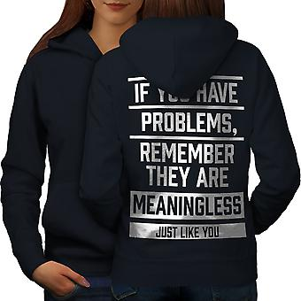 Problems Offensive Funny Women NavyHoodie Back | Wellcoda