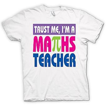 Womens T-shirt - Trust Me I'm A Maths Teacher - Funny