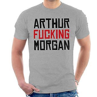 Arthur Fucking Morgan Red Dead Redemption Men's T-Shirt