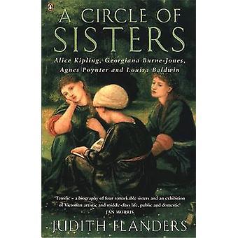 A Circle of Sisters - Alice Kipling - Georgiana Burne-Jones - Agnes Po