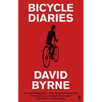 Bicycle Diaries (Main) by David Byrne - 9780571241033 Book