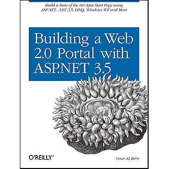 Building a Web 2.0 Portal with ASP.NET 3.5 by Omar Al Zabir - 9780596
