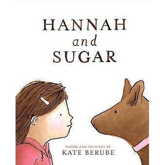 Hannah and Sugar by Kate Berube - 9781419718908 Book