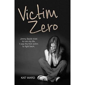 Victim Zero - Jimmy Savile Tried to Ruin My Life. I Was the First Vict