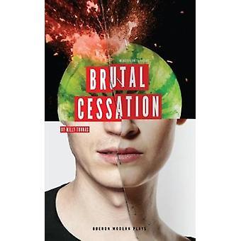 Brutal Cessation - 9781786822734 Book